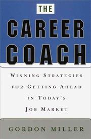 Cover of: The Career Coach Winning Strategies for Getting Ahead in Today's Job Market