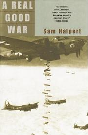 A real good war by Sam Halpert