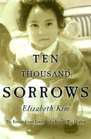 Ten thousand sorrows by Elizabeth Kim