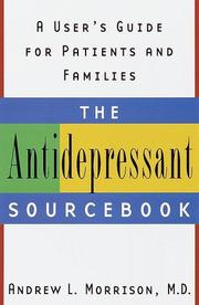 Cover of: The Antidepressant Sourcebook | Andrew L. Md Morrison, Andrew L. Morrison