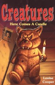 Cover of: Here Comes a Candle (Creatures)