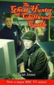 Cover of: The Ghost Hunter at Chillwood Castle