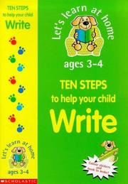 Cover of: Ten Steps to Help Your Child Write (Let