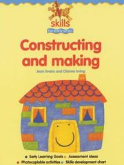 Constructing and Making (Skills for Early Years) by Jean Evans, Dianne Irving