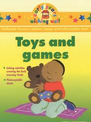 Cover of: Toys and Games (Early Years Wishing Well) | Sheila Dempsey