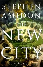 Cover of: The New City: a novel