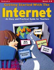 Cover of: Getting Started With The Internet (Grades 4-8) | Peter Levy