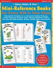 Cover of: Easy Make and Use Mini-Reference Books for Every Kid in Your Class | Lisa Blau