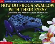 Cover of: How Do Frogs Swallow With Their Eyes?