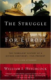 Cover of: The struggle for Europe | William I. Hitchcock