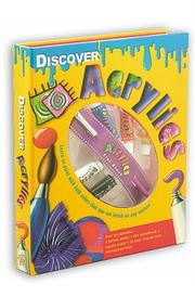 Cover of: Discover Acrylics | Angela Im
