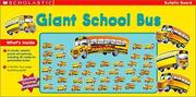 Cover of: Giant School Bus | Scholastic Inc.
