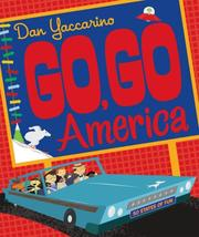 Cover of: Go, Go America: Oodles of oddities from the fifty states