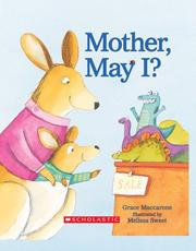 Cover of: Mother, May I? | Grace Maccarone