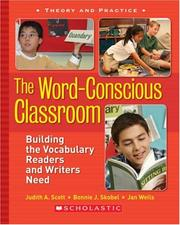 Cover of: The Word-Conscious Classroom | Judith Scott