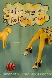Cover of: The first paper girl in Red Oak, Iowa and other stories