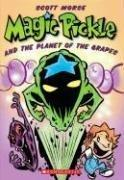 Cover of: Magic Pickle & The Planet Of The Grapes (Magic Pickle) | Scott Morse