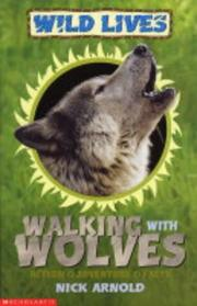 Cover of: Walking with Wolves (Wild Lives)