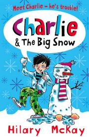 Cover of: Charlie and the Big Snow (Charlie)