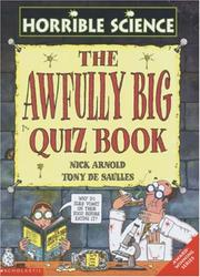 Cover of: The Awfully Big Quiz Book (Horrible Science)