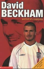 Cover of: David Beckham; Portrait of a Superstar