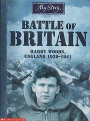 Cover of: Battle of Britain (My Story) | Chris Priestly