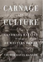 Cover of: Carnage and culture: landmark battles in the rise of Western power