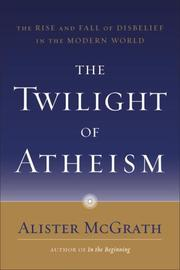 Cover of: The Twilight of Atheism
