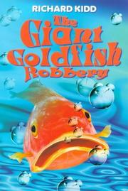Cover of: The Giant Goldfish Robbery