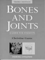 Cover of: Bones and Joints | Christine Gunn