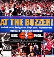 Cover of: At the Buzzer! Havlicek Steals, Erving Soars, Magic Deals, Michael Scores