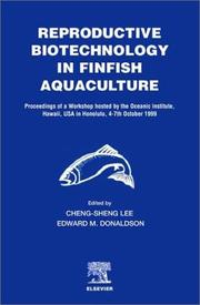 Cover of: Reproductive Biotechnology in Finfish Aquaculture |