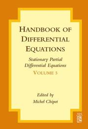 Cover of: Handbook of Differential Equations: Stationary Partial Differential Equations, Volume 5 (Handbook of Differential Equations: Stationary Partial Differential Equations) | Michel Chipot