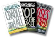 Cover of: James Patterson's Nursery Rhyme Thrillers Three-Book Set [Cradle and All, Pop Goes the Weasel, Roses are Red]