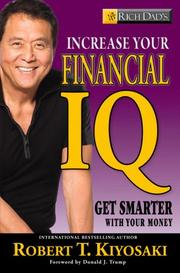 Cover of: Rich Dad's Increase Your Financial IQ: Get Smarter with Your Money