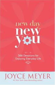 Cover of: New Day, New You: 366 Devotions for Enjoying Everyday Life
