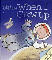 Cover of: When I Grow Up | Steve Augarde