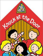 Cover of: Christian Mother Goose Knock at the Door (Christian Mother Goose)