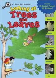 Cover of: Looking at Trees and Leaves (My First Field Guides)