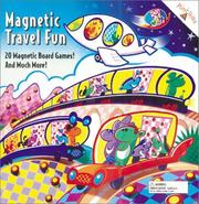 Cover of: Magnetic Travel Fun: 20 Magnetic Board Games