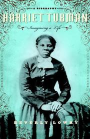 Cover of: Harriet Tubman: Imagining a Life