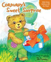 Cover of: Corduroy's Sweet Surprise (Corduroy (Board Book))