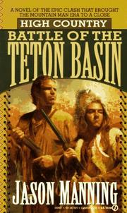 Cover of: Battle of the Teton Basin (High Country) | Jason Manning
