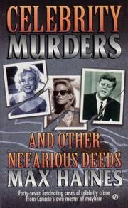 Cover of: Celebrity Murders and Other Nefarious Deeds