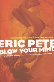 Cover of: Blow Your Mind | Eric Pete