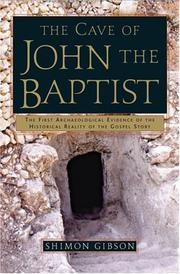 Cover of: The Cave of John the Baptist | Shimon Gibson