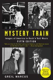 Cover of: Mystery Train: Images of America in Rock 'n' Roll