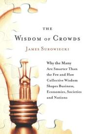 Cover of: The Wisdom of Crowds | James Surowiecki