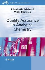 Cover of: Quality Assurance in Analytical Chemistry (Analytical Techniques in the Sciences (AnTs) *) | Elizabeth Prichard
