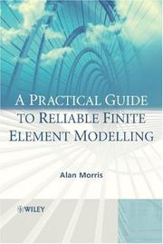 Cover of: A Practical Guide to Reliable Finite Element Modelling